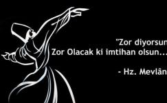 Hz. Mevlâna Hayata Dair Sözleri