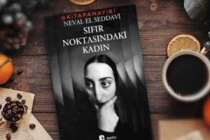 Sıfır Noktasındaki Kadın/ Neval El Seddavi
