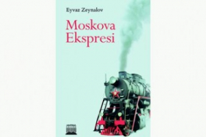 Moskova Ekspresi Eyvaz ZEYNALOV