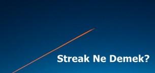 Streak Ne demek?