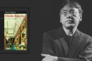 Kazuo Ishiguro Günden Kalanlar: Kutsaldır Vazife Her Şeyden