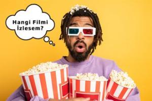 Film Seçimi Yapmak İsteyenlere Öneriler