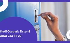 Biletli Otopark Sistemi ve Otopark Bariyeri