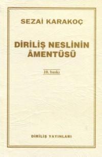 Karakoç, S. Diriliş Neslinin Amentüsü, Diriliş Yayınları