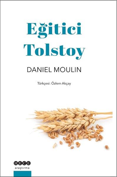 Moulin D. Eğitici Tolstoy, Hece Yayınları
