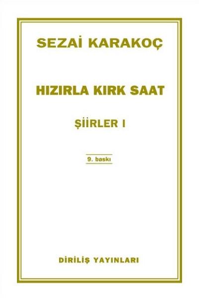 Karakoç, S. Hızır'la Kırk Saat I-II-III, Diriliş Yayınları