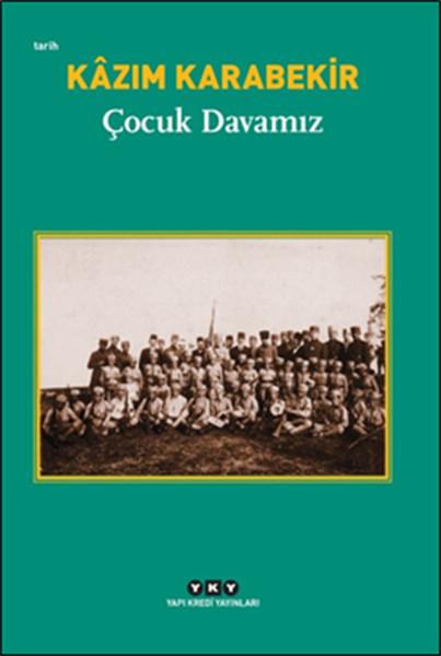 Karabekir, K. Çocuk Davamız, Yapı Kredi Yayınları