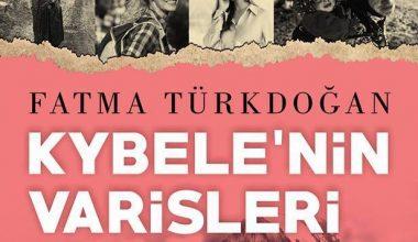 Kybelenin Varisleri Fatma Türkdoğan
