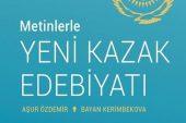 Metinlerle Yeni Kazak Edebiyatı